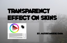 Transparency effect on skins Minecraft Blog Post