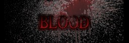 Blood -[v1.0.2]- New blood system in Minecraft! Minecraft Mod