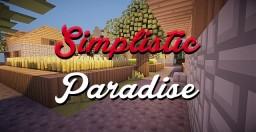 Simplistic Paradise [1.7.2-1.8] {PopReel}