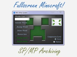 MCUtilities - Borderless Fullscreen, Save Manager, Server Packing! Minecraft