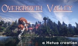 Overgrowth Valley - (1k x 1k) - survival friendly - test biome Minecraft