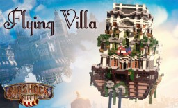 Flying Villa [Bioshock Infinte themed build] Minecraft
