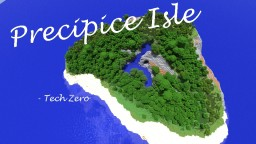 Precipice Isle (Custom Survival Island)(Contest) Minecraft Project