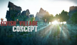 Elvish Village Concept Minecraft Map & Project