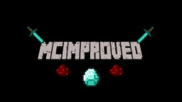 [1.7.2/1.7.10/Forge] MCImproved! Makes Minecraft Better!
