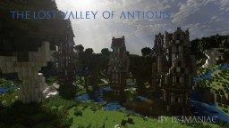 The Lost Valley Of Antiquis - Minecraft Map & Project
