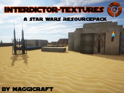 [32-512x][1.8] Star Wars Resourcepack: Interdictor-Textures Minecraft