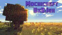 Mochicraft [8x8:Ish] WIP Standby Minecraft Texture Pack