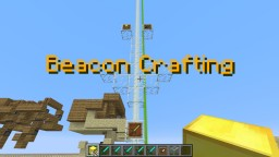 Beacon crafting,craft with beacons! [1.8] Minecraft Map & Project