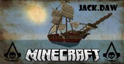 JACK.DAW (ASSASSIN'S CREED 4 SHIP) Minecraft Map & Project