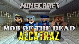 Mob of The Dead Alcatraz Map - Minecraft Xbox 360 Minecraft Project