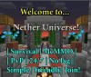 || Nether Universe || Survival || McMMO || ChestShop || 24/7 || DDoS protected || Economy