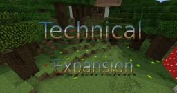 [1.7.2] Technical Expansion Minecraft Mod