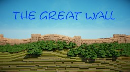 The Great Wall Of China Minecraft Map & Project