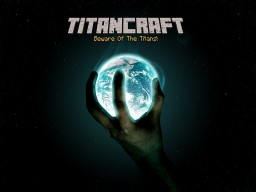 TitanCraft- Fight The Horde! [FORGE] [1.7.10]
