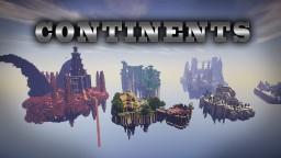 CONTINENTS [SURV | CTM | CTA] 1.7.4 Minecraft