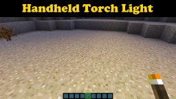 Handheld Torch Light Minecraft Map & Project