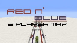 Red n' Blue -> 2 Player Map Minecraft Map & Project