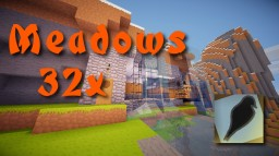 Meadows 32x - ALPHA RELEASE! Minecraft