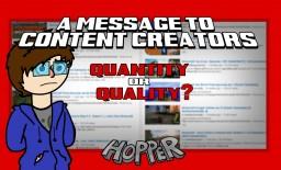 A Message to Content Creators Minecraft Blog