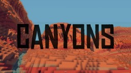 The Canyon Biome | Better Biomes By Geeraf! | 2 Minecraft Map & Project