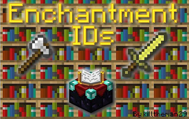 Minecraft Enchantment IDs [All Versions] [Detailed] (ORIGINAL
