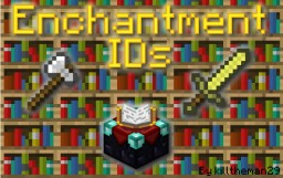 Minecraft Enchantment IDs [All Versions] [Detailed] (ORIGINAL) Minecraft Blog Post