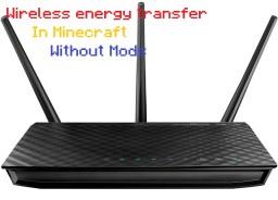 Wireless Transmission of Energy