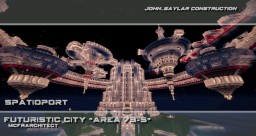"Spatioport (Spaceport) - Futuristic City ""Area 73-5"" Minecraft Map & Project"
