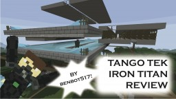 Tango Tek Iron Titan Review Minecraft Blog Post
