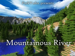 Mountainous River Minecraft