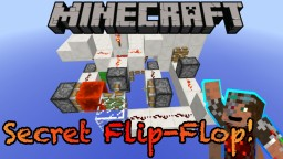 Secret Input- Manual T- Flip- Flop Minecraft Map & Project