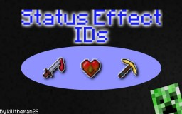 MInecraft Status Effect IDs [All Versions + 1.8] [Detailed] Minecraft Blog Post
