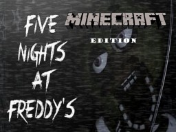 Five Nights At Freddy's Minecraft Horror Map! V3 *Discontinued Update* Minecraft Map & Project