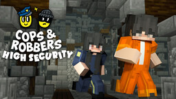 Cops and Robbers 4: High Security Minecraft Map & Project