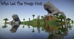 Who Let The Frogs Out!! Minecraft