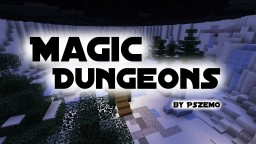 """Magic Dungeons"" [Minigame/PvM] Minecraft Map & Project"