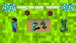 "Using the word ""HACKER!!!!!"" Minecraft Blog Post"
