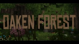 The Oaken Forest | Better Biomes by Geeraf! | 6 Minecraft Map & Project