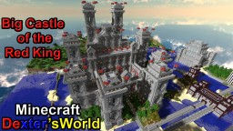 Big Castle of the Red King Minecraft Map & Project