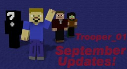 Trooper_01 September Updates (And Delays): Star Wars, Future Projects, and Thank You! Minecraft Blog