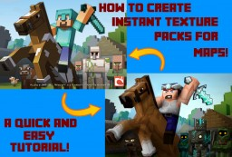 How to create instant texture packs for maps! Minecraft Blog