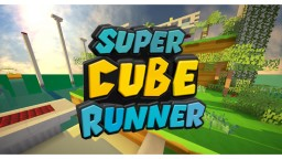 Super Cube Runner Minecraft Map & Project