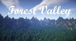 Forest Valley Minecraft Map & Project
