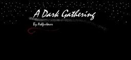 A Dark Gathering Minecraft Blog