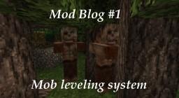 Mod Blog #1 | Mob leveling system Minecraft Blog