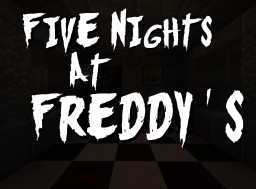 Five Nights At Freddy's Minecraft Project