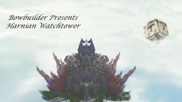 the harnian watchtower Minecraft Map & Project