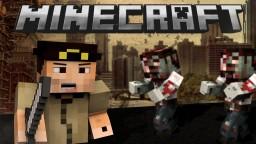 If Minecraft was like THE WALKING DEAD! Minecraft
