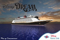 Disney Dream 1:1 Scale Cruise Ship [+Download] [Full-Interior] Minecraft Map & Project